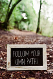 text follow your own path