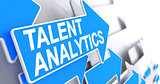 Talent Analytics - Inscription on the Blue Cursor. 3D.