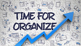 Time For Organize Drawn on White Brickwall. 3d.