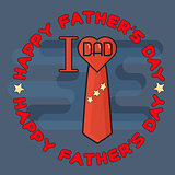 Happy Fathers day poster. I love Dad. Heart, tie.