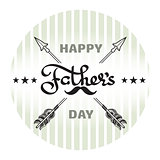 Happy Fathers day poster. Handwritten word, arrow, moustache.