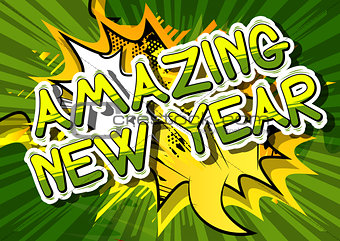 Amazing New Year - Comic book style word.