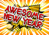 Awesome New Year - Comic book style word.
