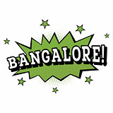 Bangalore. Comic Text in Pop Art Style.
