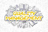 Quality Management - Doodle Yellow Text. Business Concept.