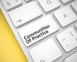 Communities Of Practice - Message on the White Keyboard Button.