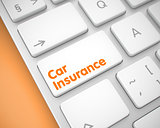 Car Insurance - Message on White Keyboard Button. 3D.