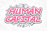 Human Capital - Cartoon Magenta Word. Business Concept.