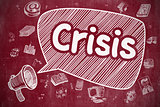 Crisis - Hand Drawn Illustration on Red Chalkboard.