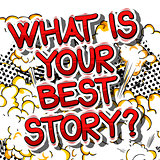 What is your best story? - Comic book style phrase.