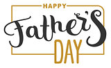 Happy Fathers Day. Lettering text for template greeting card