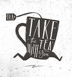 Poster take tea with you