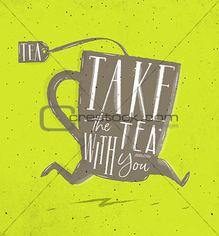 Poster take tea with you green