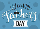 Happy Fathers Day text. Template greeting card
