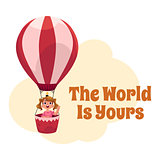 The World is Yours postcard, banner, poster with girl in air balloon