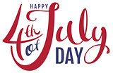 Happy 4th of July day. Handwritten text for greeting card