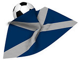 soccer ball and flag of scotland - 3d rendering