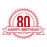Happy Birthday Eighty years sign