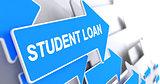 Student Loan - Text on Blue Arrow. 3D.
