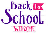 Back to School welcome. Lettering text