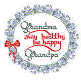 Grandma Grandpa Stay Healthy, Be Happy. Vector greeting card.
