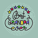 Best Grandpa Ever handwritten lettering. Grandparents day emblem