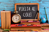 text vuelta al cole, back to school in spanish