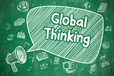 Global Thinking - Doodle Illustration on Green Chalkboard.