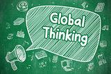 Global Thinking - Doodle Illustration on Green Chalkboard.
