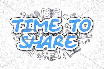 Time To Share - Doodle Blue Inscription. Business Concept.