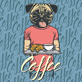 Vector Illustration of pug dog with croissant and coffee