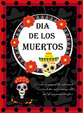 Day of the dead flyer, poster, invitation. Dia de Muertos template card for your design. Holiday in Mexico concept. Vector illustration.