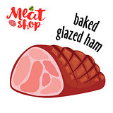 Meat vector - baked glazed ham. Fresh meat icon.