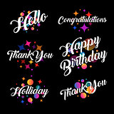 Lettering in a calligraphic style with the inscriptions Thank you. Hello, Congratulations, Happy birthday, Holiday. Blurred defocus colorful balls and stars.