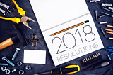 2018, New Year Resolutions Craftsman Workshop Concept