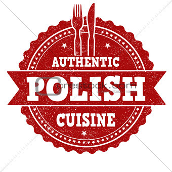 Authentic polish cuisine grunge rubber stamp