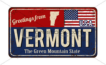 Greetings from Vermont vintage rusty metal sign