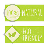 100 percent natural and eco friendly with leaf sign in green ban