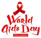 Red ribbon loop symbol World AIDS Day. Handwriting lettering calligraphy text