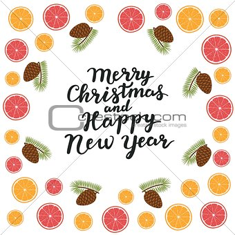 Merry Christmas and Happy new year. Spruce branches with cones, orange, citrus