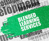 Blended Learning Services on the White Wall.