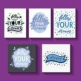 Follow your dream. Handdrawn illustration. Card template