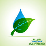 Save Nature Concept with leaf and water droplet