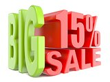 Big sale and percent 15% 3D words sign
