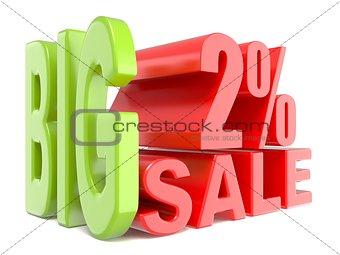 Big sale and percent 2% 3D words sign