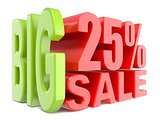 Big sale and percent 25% 3D words sign