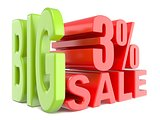 Big sale and percent 3% 3D words sign
