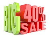 Big sale and percent 40% 3D words sign