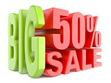 Big sale and percent 50% 3D words sign