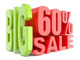 Big sale and percent 60% 3D words sign